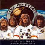 Latter Days Led Zeppelin