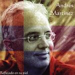 Reflejado En Tu Piel Andres Martinez