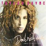 Don't Rush Me (Cd Single) Taylor Dayne