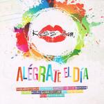 Kiss Fm: Alegrate El Dia