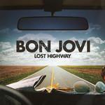 Lost Highway (Special Edition) Bon Jovi