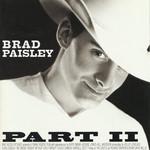 Part II Brad Paisley