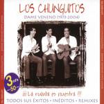 Dame Veneno (1973-2004) Los Chunguitos