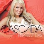 Perfect Day (Cd Single) Cascada