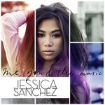 Me, You & The Music Jessica Sanchez