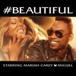 #beautiful (Featuring Miguel) (Cd Single) Mariah Carey