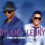 Mas No Puedo Amarte (Cd Single) Dyland & Lenny