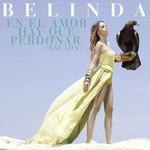En El Amor Hay Que Perdonar (Balada) (Cd Single) Belinda