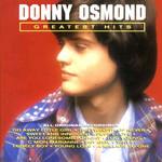 Greatest Hits Donny Osmond