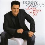 Love Songs Of The '70s Donny Osmond