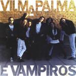 Vilma Palma E Vampiros Vilma Palma E Vampiros