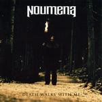 Death Walks With Me Noumena
