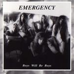 Boys Will Be Boys Emergency