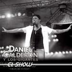 El Show: Maximo Nivel Daniel Calderon & Los Gigantes Del Vallenato