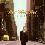 Love Is All Around (Cd Single) Wet Wet Wet