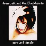 Pure And Simple (Japan Editiom) Joan Jett & The Blackhearts