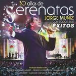 30 Años De Serenatas: En Vivo Jorge Muñiz