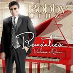 Romantico: Vuelveme A Querer Bobby Cruz