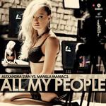 All My People (Featuring Manilla Maniacs) (Cd Single) Alexandra Stan