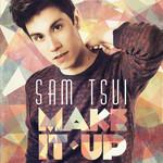 Make It Up Sam Tsui