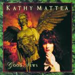 Good News Kathy Mattea
