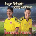 Nuestra Fiesta (Cd Single) Jorge Celedon & Jimmy Zambrano