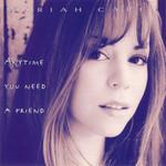Anytime You Need A Friend (Cd Single) Mariah Carey