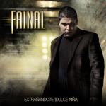 Extrañandote (Dulce Niña) (Cd Single) Fainal