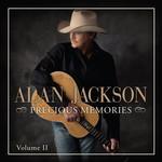 Precious Memories Volume II Alan Jackson