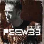 Duele Decirte Adios (Remixes) (Ep) Pee Wee