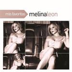 Mis Favoritas Melina Leon