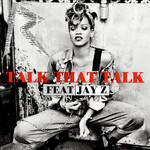 Talk That Talk (Featuring Jay-Z) (Cd Single) Rihanna