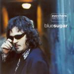 Blue Sugar Zucchero