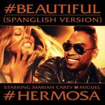 #beautiful (Featuring Miguel) (Spanglish Version) (Cd Single) Mariah Carey