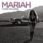 I Stay In Love (Cd Single) Mariah Carey