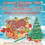 Greatest Christmas Hits Of The Last Half Century 1962-2012: Patria, Tradicion & Navidad El Gran Combo De Puerto Rico