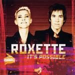 It's Possible Roxette