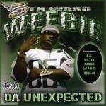 Da Unexpected 5th Ward Weebie