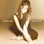 Without You (Cd Single) Mariah Carey