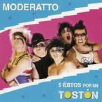 5 Exitos Por Un Toston (Ep) Moderatto