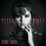 Stars Dance (Deluxe Edition) Selena Gomez