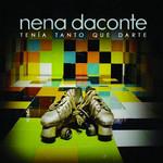 Tenia Tanto Que Darte (Cd Single) Nena Daconte