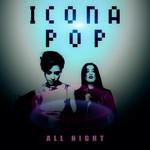 All Night (Cd Single) Icona Pop