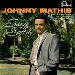 Swing Softly Johnny Mathis
