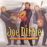 Life's So Funny Joe Diffie