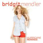 Hurricane (Remixes) (Cd Single) Bridgit Mendler