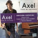 Todo Mi Universo (Edicion Especial) Axel