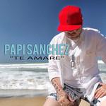 Te Amare (Cd Single) Papi Sanchez