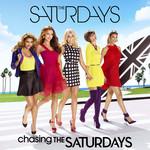 Chasing The Saturdays (Ep) The Saturdays