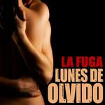 Lunes De Olvido (Cd Single) La Fuga